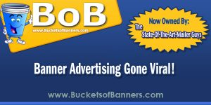 Get BOB For Your Bucket Of Banners