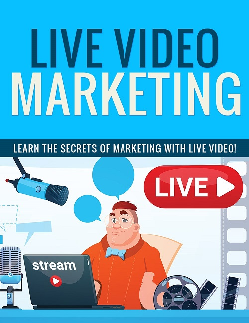 life video marketing techniques for digital marketers